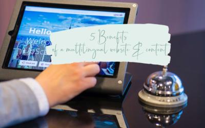 5 Benefits of a multilingual website & content