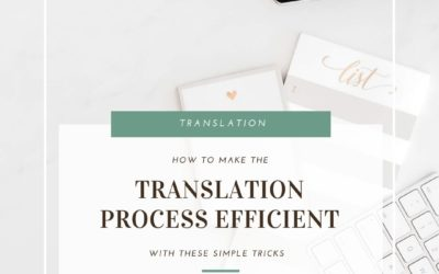 Here's how to make the translation process smart and efficient.