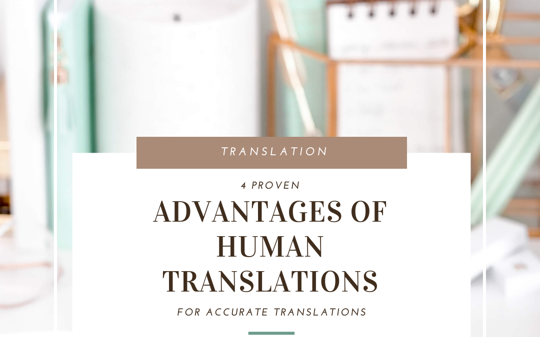 4 proven advantages of human translation vs. machine translation