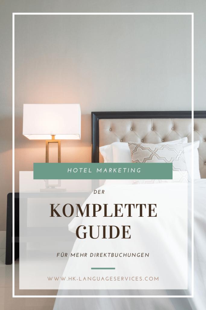 Hotel Marketing der komplette Guide für mehr Direktbuchungen