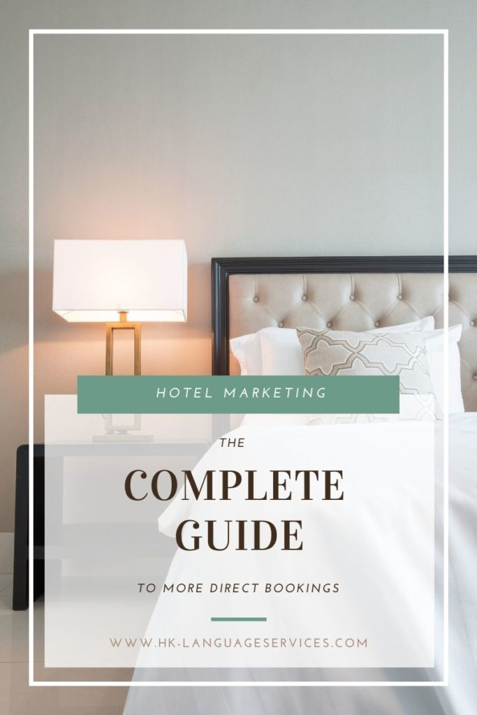 Hotel Marketing the complete guide to more direct bookings