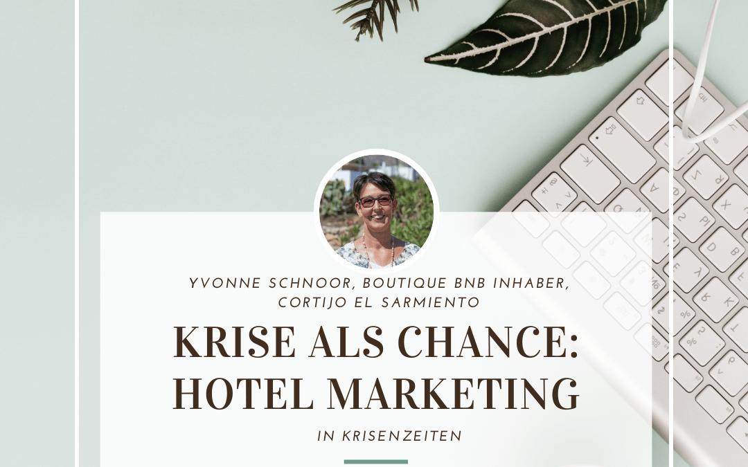 """Erzähl doch mal: """"Wie Yvonne Schnoor sich in Krisenzeiten ihrem Hotel Marketing annahm"""""""